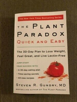 The Plant Paradox Quick And Easy by steven r. gundry