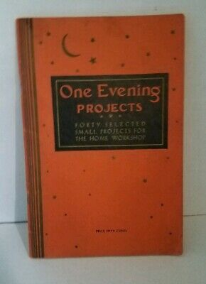 The Home Craftsman One Evening Projects Vintage 1936 Home Workshop 40 Projects