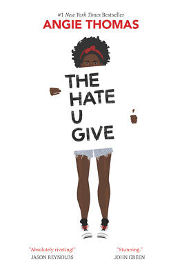 THE HATE U GIVE By Angie Thomas Hardcover Book