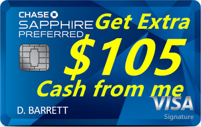 Chase Sapphire Preferred Credit Card 60K Points Referral+ Extra $105 from me