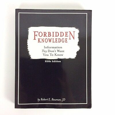 Forbidden Knowledge Information They Dont Want You to Know by Bauman