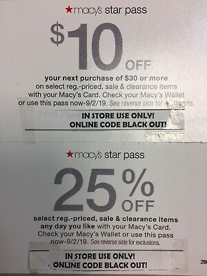 Macys Star Pass 25% & $10 Off IN STORE Use. Must See Details Before You Buy!
