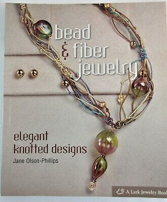 """"""" Bead and Fiber Jewelry""""  127 pages 8.5 x 11"""" Elegant knotted designs"""