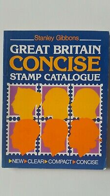 Stanley Gibbons Great Britain Concise Stamp Catalogue. FIRST EDITION 1986