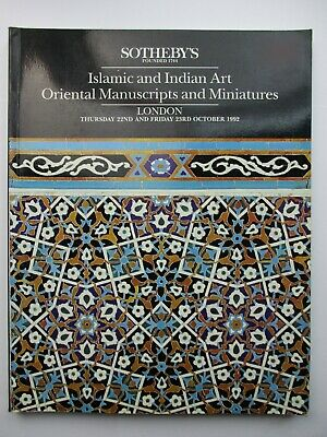 Sotheby's Auction Catalogue - Islamic and Indian Art, Oriental Manuscripts..1992