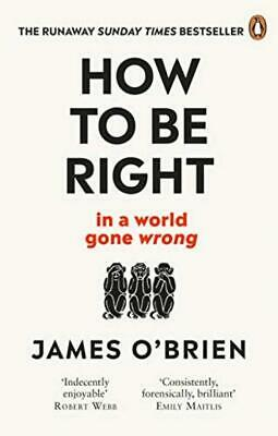 How To Be Right: ... in a world gone wrong Paperback - 30 May 2019