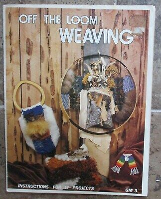 Off the Loom Weaving Betty Seymour  US Booklet  - GayleMot Publishing 1977