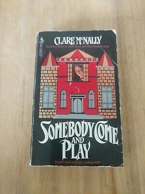 Somebody Come And Play by Clare McNally, First Printing (1987, Tor)