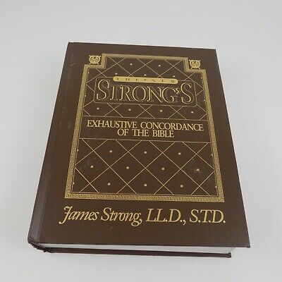 The New Strong's Expanded Exhaustive Concordance of the Bible Hardcover