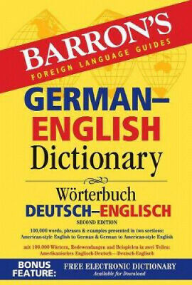 Barron's German-English Dictionary: Worterbuch Deutsch-Englisch.