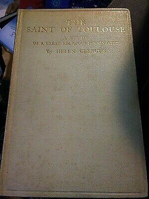 rare The Saint of Toulouse Study of a Great religious Personality Helen Clergue