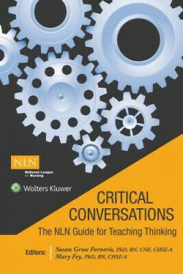 Critical Conversations:  The NLN Guide for Teaching Thinking.