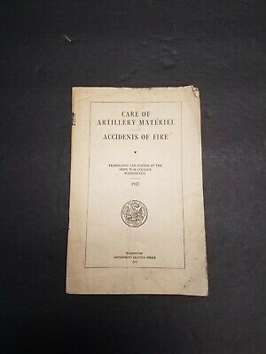 1917 Care of Artillery Materiel - ACCIDENTS OF FIRE - WWI Manual AEF Army