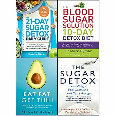 21-DAY SUGAR DETOX DAILY GUIDE AND DETOX, EAT FAT GET THIN 4 By Mark Hyman *NEW*
