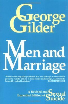 MEN AND MARRIAGE By George Gilder **BRAND NEW**