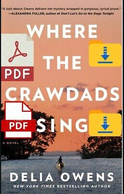 Where the Crawdads Sing by Delia Owens 2018 P.D.F/ PDF'