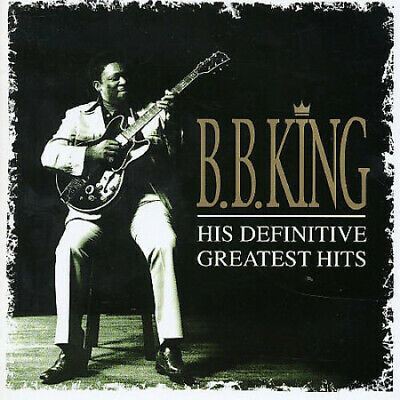 His Definitive Greatest Hits (2 CD Set) by B. B. King.