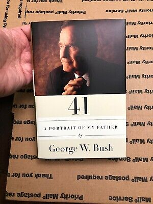 "George W Bush Autographed Book ""41 A Portrait Of My Father"" Hand Signed With COA"