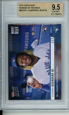BGS 9.5 2019 Topps Now VLADIMIR GUERRERO JR. #MOW-4 Gem Mint Rookie RC Debut