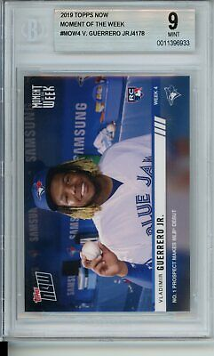 BGS 9 2019 Topps Now VLADIMIR GUERRERO JR. #MOW-4 Mint Rookie RC Debut