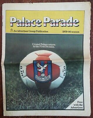 Palace Parade - Crystal Palace newspaper previewing 1979-1980 in Division 1