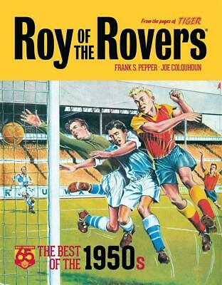 Roy of the Rovers: Best of the '50s: 65th Anniversary Collection by Frank Pepper