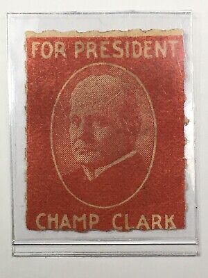 1912 Champ Clark For President - Presidential Campaign Red Stamp