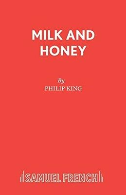Milk and Honey (Acting Edition) - New Book King, Philip