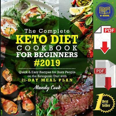 The Complete Keto Diet Cookbook For Beginners 2019  🔥⚡P.D.F 🔥⚡🅿🅳🅵🔥⚡