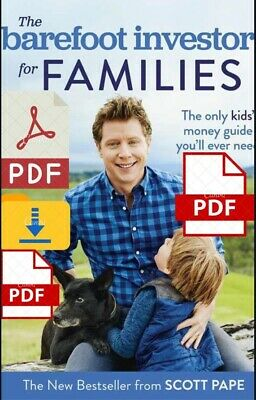 The Barefoot Investor for Families Scott Pape🔥⚡ P.D.F⚡ 🅴🅱🅾🅾🅺🔥⚡P.D.F⚡🔥🔥