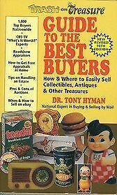 TRASH OR TREASURE GUIDE TO BEST BUYERS: HOW AND WHERE TO EASILY By Tony Mint
