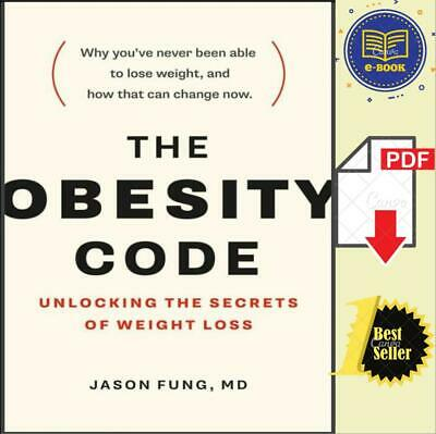 The Obesity Code Unlocking the Secrets of Weight Loss by Jason Fung 🔥[𝐏.𝐃𝐅]⚡