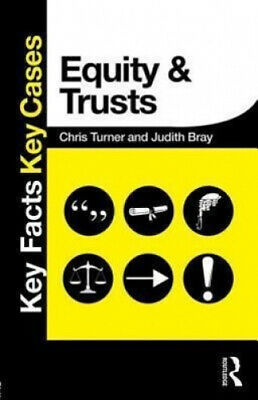 Equity and Trusts (Key Facts Key Cases) by Turner, Chris.