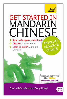 Get Started in Mandarin Chinese Absolute Beginner Course 'The essential introduc