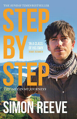 Step By Step The Sunday Times Bestseller by Simon Reeve 9781473689121