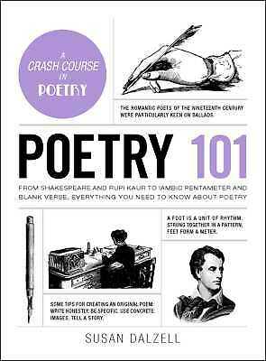 Poetry 101: From Shakespeare and Rupi Kaur to Iambic Pentameter and Blank Verse,