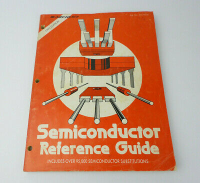 Vintage 1990 Archer Radio Shack Semiconductor Reference Guide 276-4013 Tech Man.