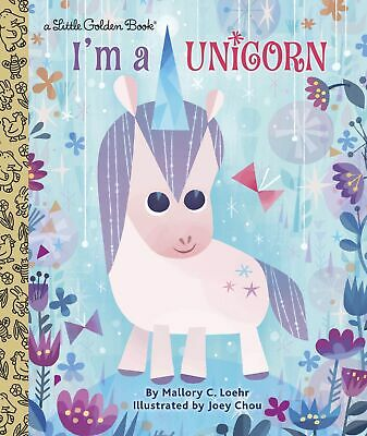 LGB I'm A Unicorn ' Loehr, Mallory  Little golden book, new, priority post