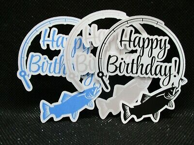 6 Printed Fishing Pole Happy Birthday Die Cuts.......cardmaking.....scrapbooking
