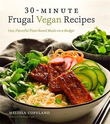 30-Minute Frugal Vegan Recipes 'Fast, Flavorful Plant-Based Meals on a Budget Co