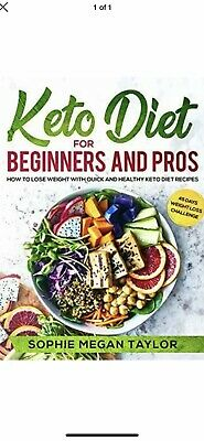 Keto Diet for Beginners and Pros How to Lose Weight Quick Healthy Cookbook Book