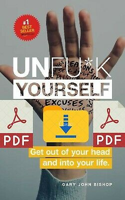 Unfu*k Yourself: Get Out of Your Head and into Your Life ⚡P.D.F🔥⚡ 🅴🅱🅾🅾🅺🔥⚡