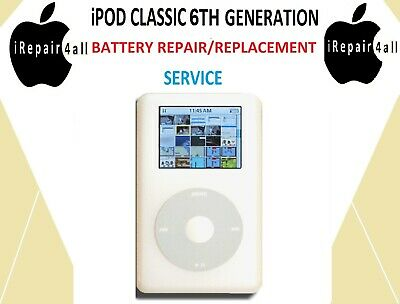 APPLE iPOD CLASSIC 6TH GENERATION BATTERY REPAIR REPLACEMENT SERVICE - £24.99