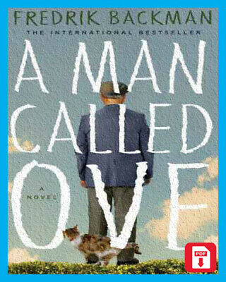A Man Called Ove by Fredrik Backman [P*D*F]