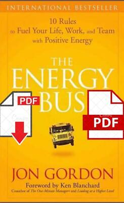 The Energy Bus by Jon Gordon [10 Rules to Fuel Your Life ]🔥⚡ P.D.F 🅴🅱🅾🅾🅺🔥