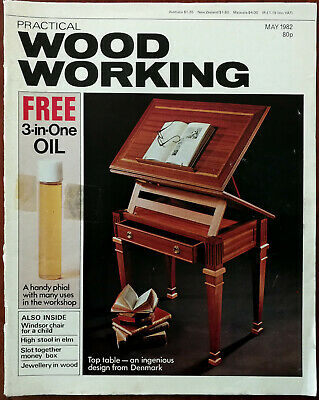 Practical Wood Working Vol. 17, No. 3 May 1982