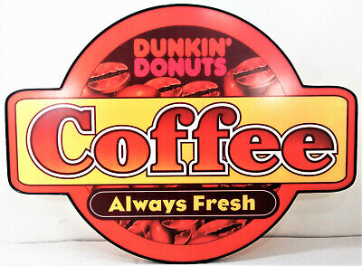 """Dunkin' Donuts Coffee Always Fresh Advertising Sign 30"""" Wide 22½"""" Tall Doughnuts"""