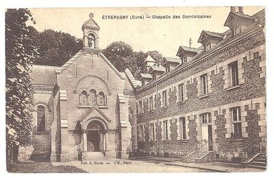 CPA 27 - ETREPAGNY (Eure) - Chapelle des Dominicaines