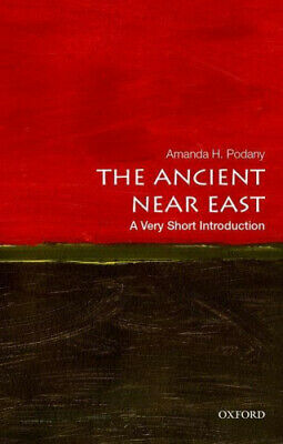 The Ancient Near East: A Very Short Introduction (Very Short Introductions).