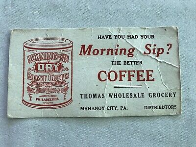Morning Sip Coffee Vintage Blotter, Thomas Grocery, Mahanoy City, Pa.